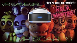 FNAF VR: Help Wanted Scariest VR Game | Five Nights At Freddy's Funny Jump Scares | Survival Horror