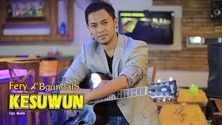 Gambar cover Fery - Kesuwun   |   Official Video