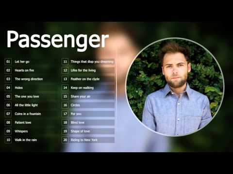 Passenger : Top 20 songs of all time