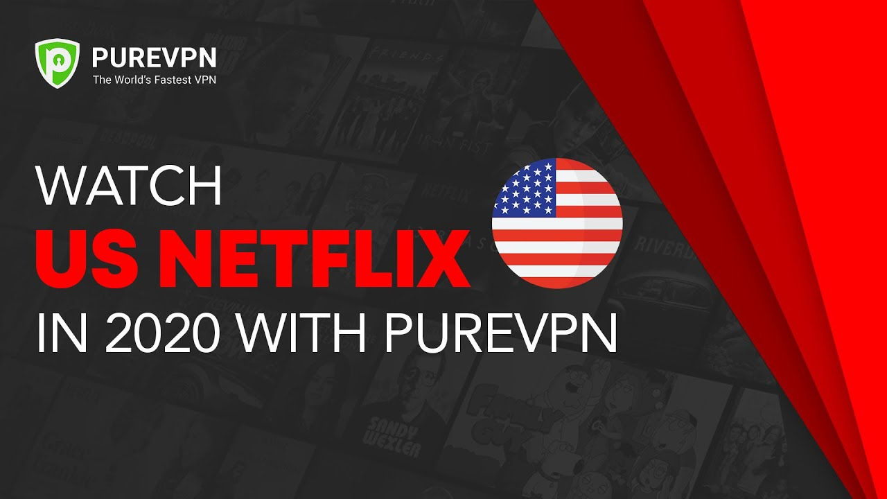 The Best Netflix VPN in 2019 - Works Perfectly from Anywhere