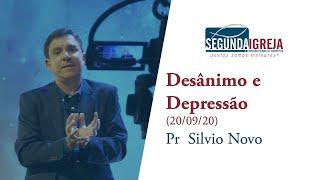 Desânimo e depressão - Pr.  Silvio Novo (apenas a mensasgem)