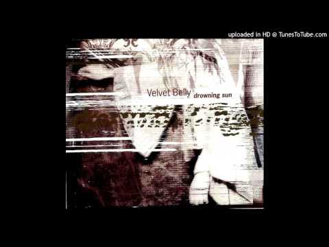 Velvet Belly - Drowning Sun (Doug DeAngelis Mix)