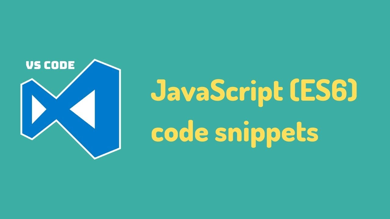 [VSCode Extension] - JavaScript ES6 code snippets
