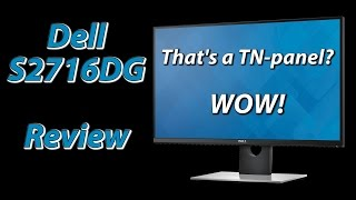 Dell S2716DG Review   That's a TN-panel? Wow!
