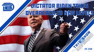 Joe Biden Forces National Mask Mandate, Scolds Unvaccinated | Booze & Banter | Ep 248