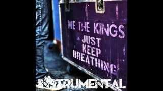 We The Kings Just Keep Breathing Instrumental