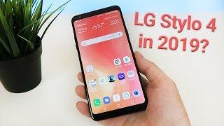 LG Stylo 4 in 2019 - Still Worth Buying?