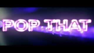 Rich Kidz - Pop That