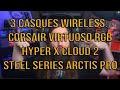 Gambar cover 3 casques wireless sur ma tête: Corsair Virtuoso RGB SE, HyperX Cloud 2, Steel Series Arctis Pro
