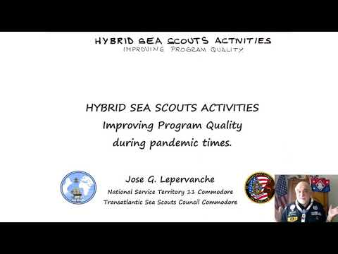 Hybrid Sea Scouts Activities 2021. Improving Program Quality During Pandemic Times.