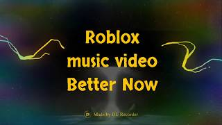 Post Malone Better Now Roblox Id