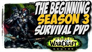 Survival hunter season 3 pvp!! The Push Begins WoW legion 7.2