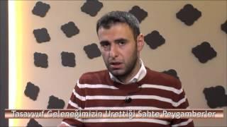 İbrahim'in İzinde | Tasavvuf Geleneğimizin Ürettiği Sahte Peygamberler