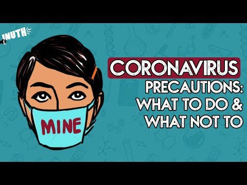 Coronavirus Precautions: What To Do & What Not To | COVID 19