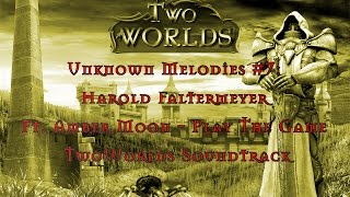 Unknown Melodies #7:  Harold Faltermeyer  Ft. Amber Moon - Play The Game  (TwoWorlds Soundtrack)