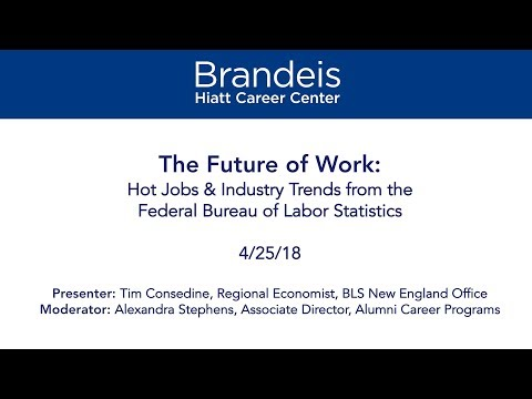 The Future of Work: Hot Jobs & Industry Trends from the Federal Bureau of Labor Statistics