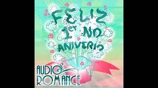 AudioRomance - Feliz Primer No Aniversario EP - Disco Completo