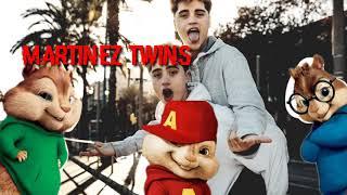 MARTINEZ TWINS - FAKE FRIENDS (CHIPMUNKS)