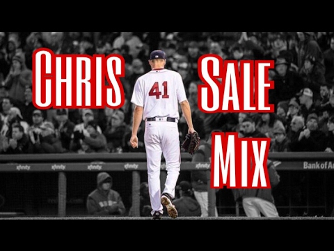 "Chris Sale ""Welcome To Boston"" Mix [HD]"