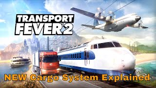 Transport Fever 2 - New Cargo System Explained