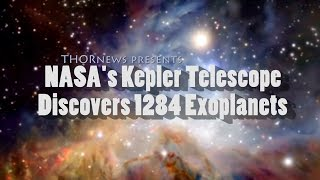 NASA's KEPLER Satellite discovers 1284 Planets!