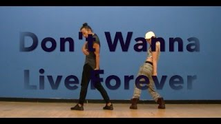 ZAYN & Taylor Swift | I Don't Wanna Live Forever | Choreography by Viet Dang