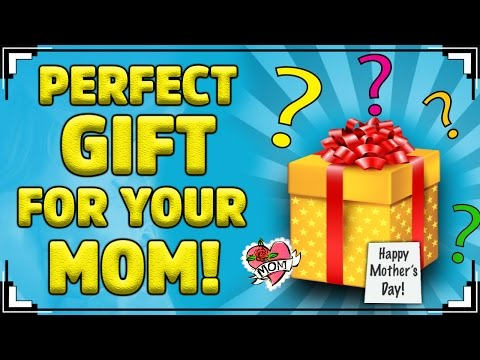 What's The Perfect  Gift For Your MOM?