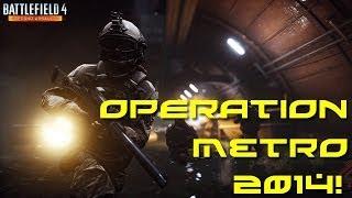 [BF4] Battlefield 4 Gameplay [FR] #10 : Détente en Conquête sur Opération Métro 2014 au M60! HD