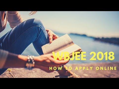How to fill WBJEE 2018 Application Form and submit it? Mp3