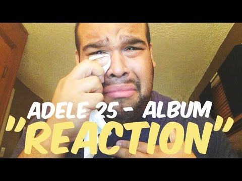ADELE 25 FULL ALBUM [REACTION]