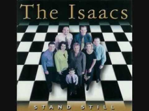 stand still - the isaacs
