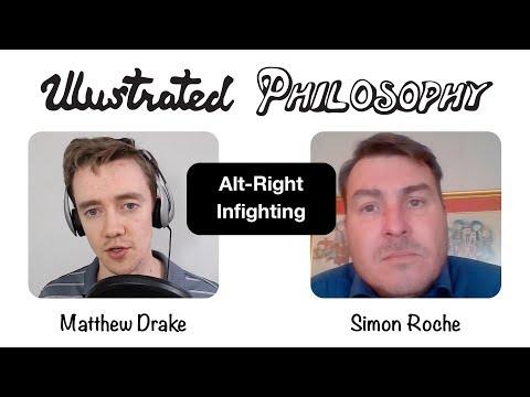 Alt-Right Infighting | Simon Roche & Matthew Drake