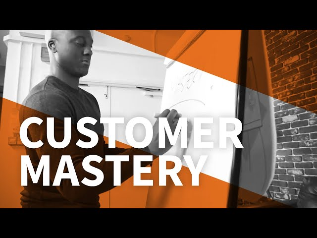 Customer Mastery Series