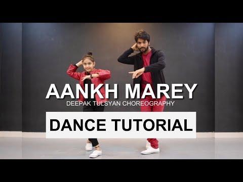 Aaankh Marey Dance Tutorial With   Bollywood Dance Tutorial  Deepak Tulsyan