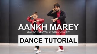 Aaankh Marey Dance Tutorial With Music | Bollywood Dance Tutorial | Deepak Tulsyan