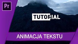 Modna animacja tekstu ▪ Adobe Premiere #77 | Poradnik ▪ Tutorial