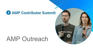 AMP Outreach (AMP Contributor Summit '18)