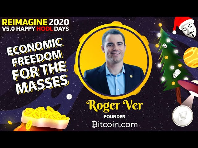Roger Ver - Bitcoin.com - True Economic Freedom