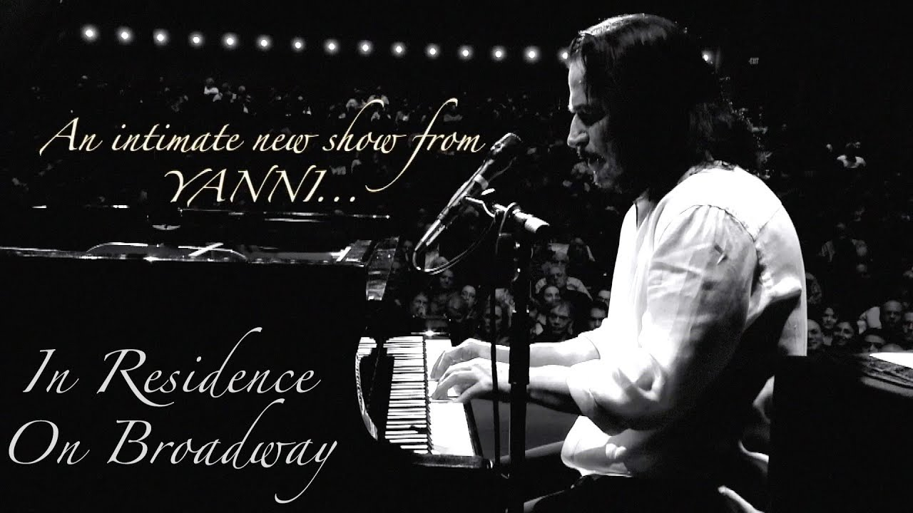 """PURE YANNI"" - IN RESIDENCE ""ON BROADWAY""!"