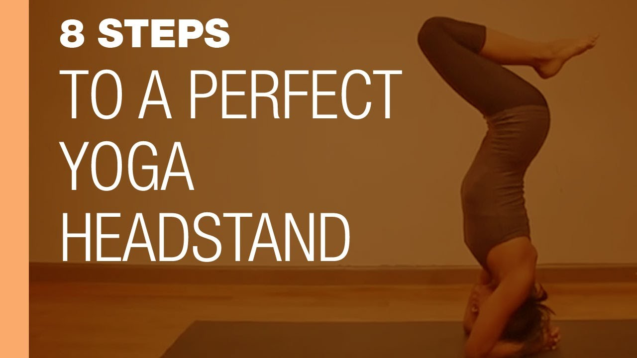 8 steps to a perfect yoga headstand youtube solutioingenieria Gallery