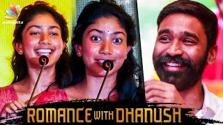 Romance with Dhanush Felt So Real : Sai Pallavi Speech   Maari 2 Press Meet
