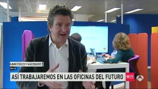 antena 3 noticias las oficinas del futuro by 3g office 06062016