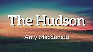 Amy Macdonald - The Hudson (Lyrics)