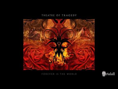Клип Theatre Of Tragedy - Forever Is the World