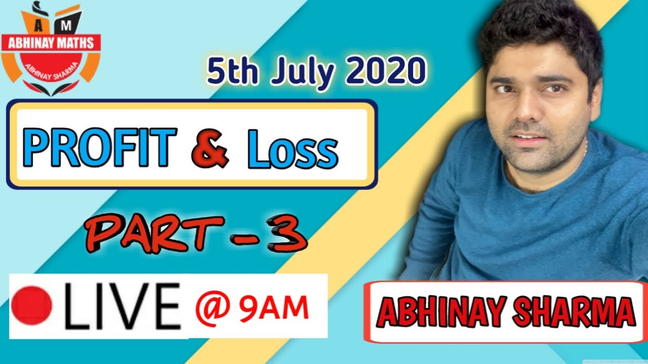 Awesome Questions of Profit Loss Part -3 By Abhinay Sharma