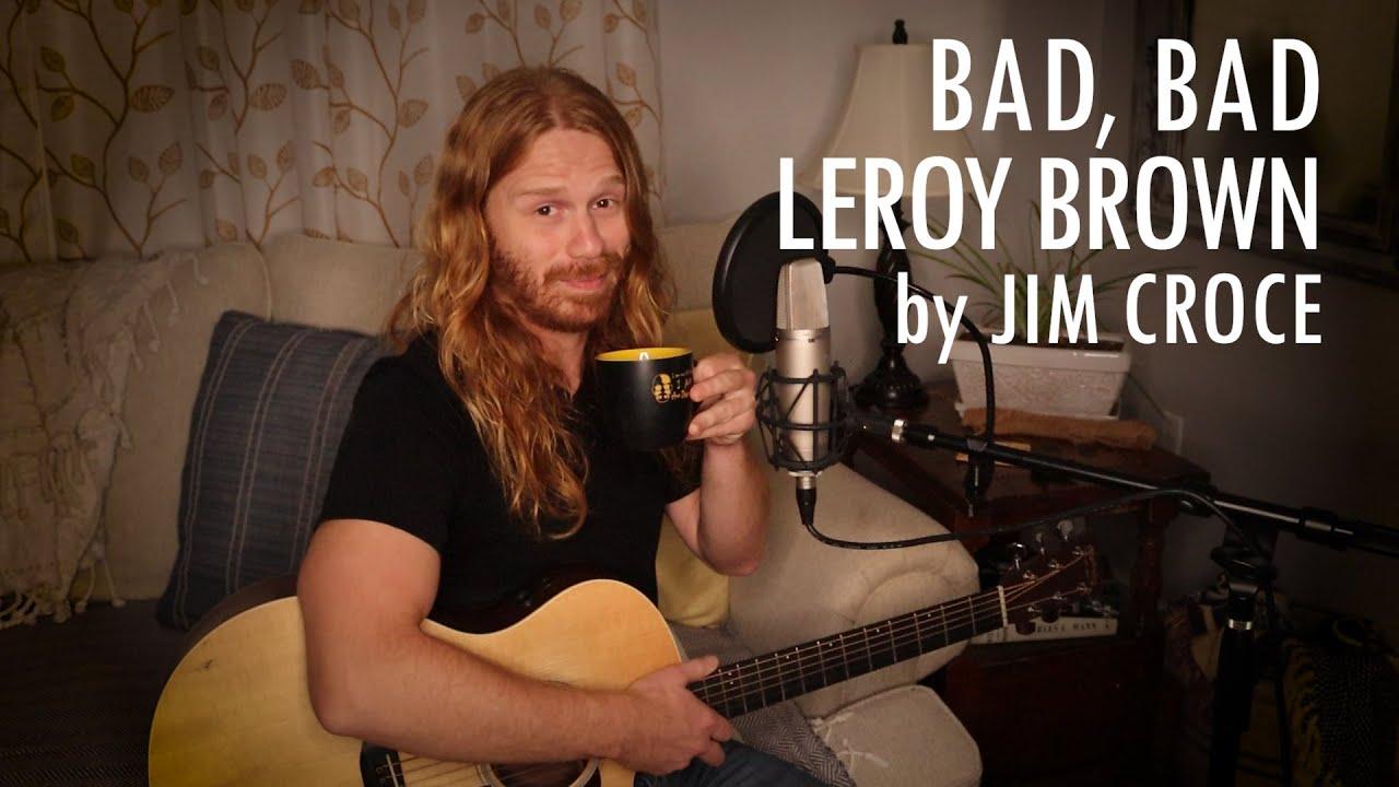 """Bad, Bad Leroy Brown"" by Jim Croce - Adam Pearce (Acoustic Cover)"