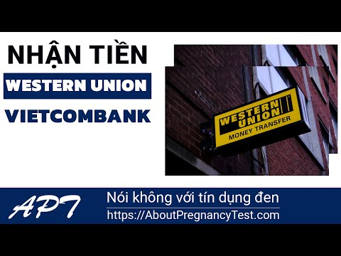 🌺 Hướng dẫn: Nhận tiền Western Union Online Vietcombank | Aboutpregnancytest.com