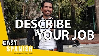 Describe your job — learn basic spanish topics with subtitles! | super easy 29