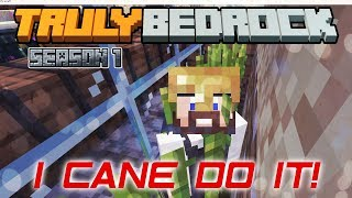 Truly Bedrock | I Cane Do It! | Minecraft Bedrock Edition [S1:E03]