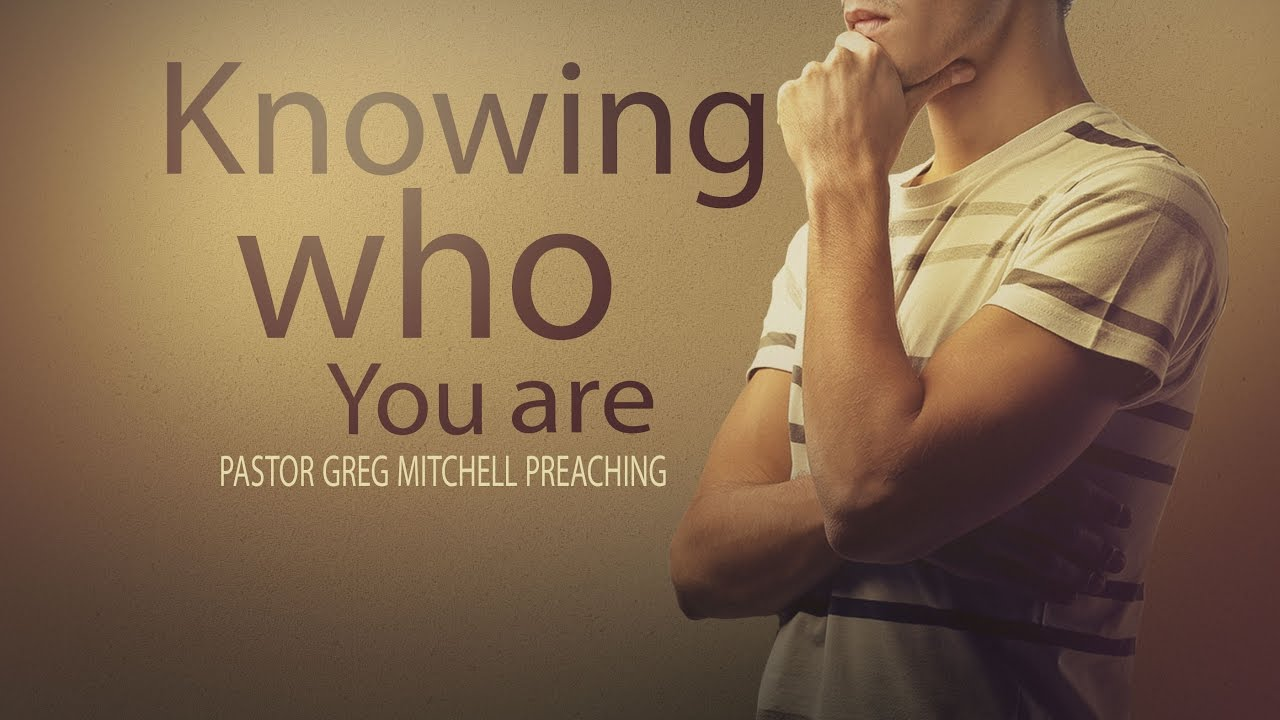 Knowing Who You Are 11142016 The Door Christian